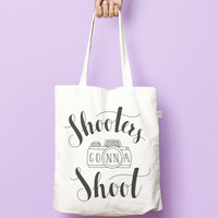 Photographer Tote Gift / Shopping Bag. Shooters gonna Shoot. Photography Shopper. Made from 100% recycled material. Calligraphy lettering