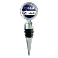 Donald Hello My Name Is Wine Bottle Stopper