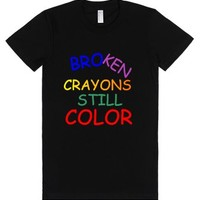 Broken Crayons Still Color-Female Black T-Shirt