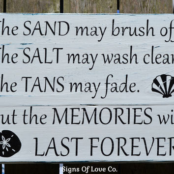 The Sand May Brush Off Sign