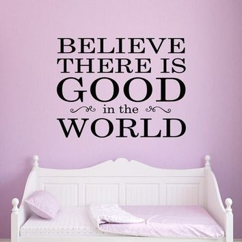 Believe There is Good in the World Inspirational Globe Universe Vinyl Wall Decal