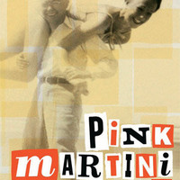 Pink Martini  –  Discography Items
