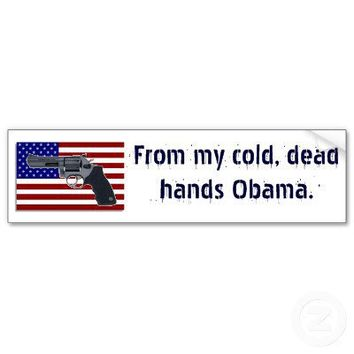 From My Cold, Dead Hands Obama. Bumper Stickers from Zazzle.com