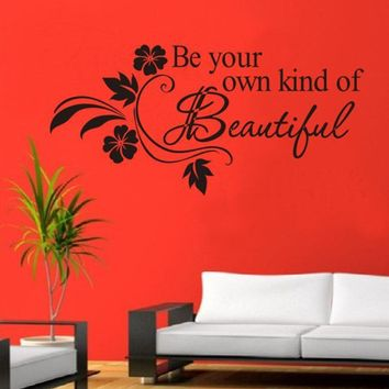 Super Deal wall sticker  Decals DIY Be Your Own Kind Beautiful Flower Wall Sticker Decor Decal XT