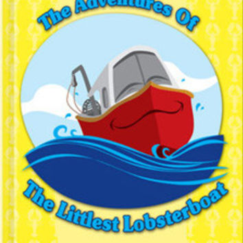 The Adventures of the Littlest Lobsterboat by Roger F. Plouff (includes CD)