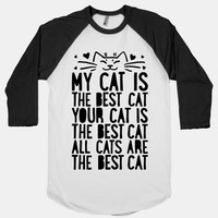Every Cat Is The Best Cat