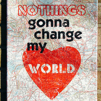 Vintage Map Art on Canvas Nothings Gonna Change My by Stoic
