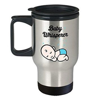 Baby Whisperer Travel Mug - Funny Tea Hot Cocoa Insulated Tumbler - Novelty Birthday Christmas Anniversary Gag Gifts Idea