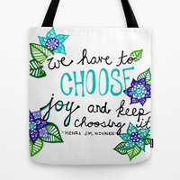 Choose Joy Tote Bag by Kayla Gordon