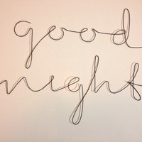 good night sign in grey recycled wire