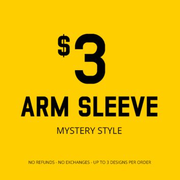 Mystery Sleeve (No refunds - No exchanges - Up to 3 different designs)