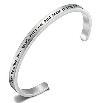 FEELMEM Stay Positive Work Hard And Make It Happen Cuff Bangle Bracelet Motivational Quote Inspirational Jewelry Bracelet