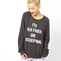 Wildfox I'd Rather Be Sleeping Sweatshirt Exclusive To ASOS at asos.com