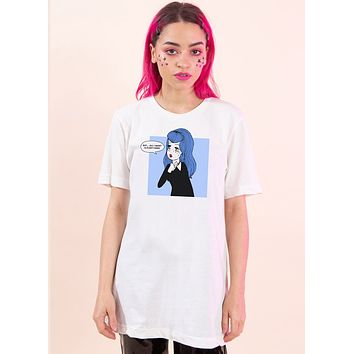 All I Want Is Everything Tee