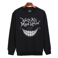 Alice in Wonderland we're all mad here Sweater sweatshirt unisex adults size S-2XL