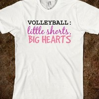 Volleyball -- Little Shorts, Big Hearts (Click to see the cool design on the back!)