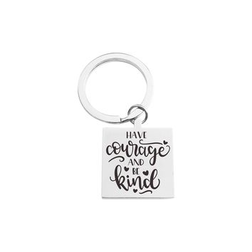 Solid Stainless Steel Inspirational Square Keychain  - HAVE COURAGE