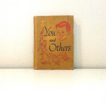 You and Others, Health and Personal Development {1952} Vintage Book