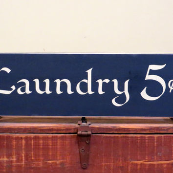 Laundry 5 cents wood custom sign