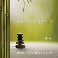 Sacred Space: Music for Meditation