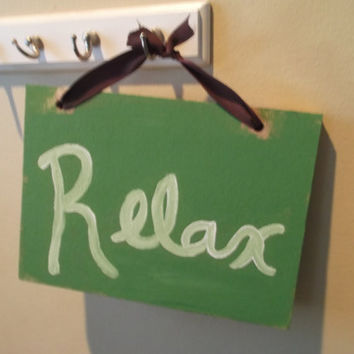 Relax Sign, Country Home Decor, Spa Decor, Bathroom Decor, Bedroom Decor, Distressed Sign, Country Sign, Green Decor, Green Sign, Zen decor