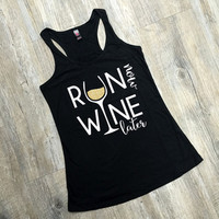 Run Now, Wine Later Exercise Tank
