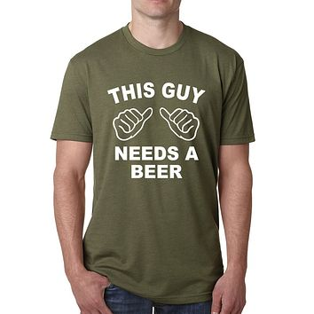 """THIS GUY NEEDS A BEER"" Men's Cotton Casual Short Sleeve T-shirts"