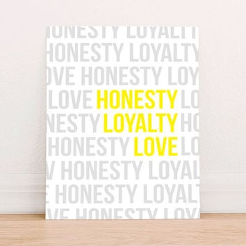 Honesty Loyalty Love Quote Inspirational Digital Art Print Instant Download, Motivational Art Print, Nursery Art Print, Colorful Poster