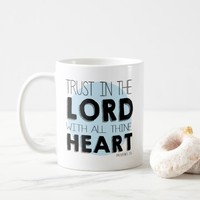 Proverbs 3:5 Bible Verse Christian Mug