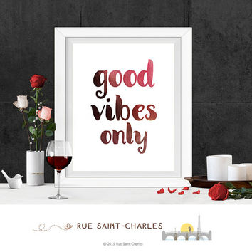 Printable Art Good Vibes Only art print Wall Art Home Decor Modernist art Minimalist Art Print Instant downloadable art ink brush art prints