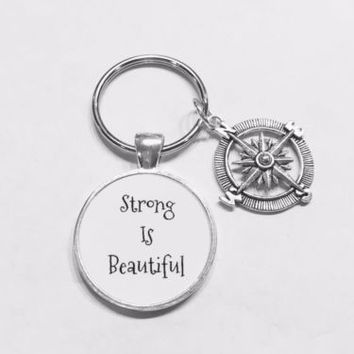 Strong Is Beautiful Compass Gift Nautical Inspirational Sports Fitness Keychain