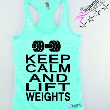Keep Calm and Lift Weights workout tank, funny lifting women's tank