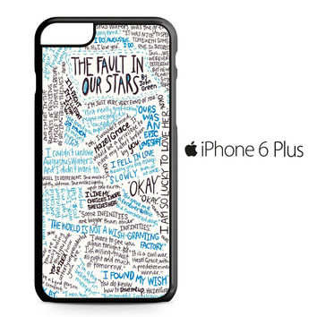 TFIOS Quotes Writen iPhone 6/6S Plus Case
