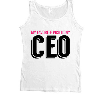 My Favorite Position is CEO -- Women's Tanktop