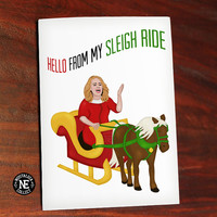 Hello From My Sleigh Ride - Funny Christmas Card - Adele Christmas Card - Pop Christmas Card 4.5 X 6.25 Inches - Seasons Greetings Card