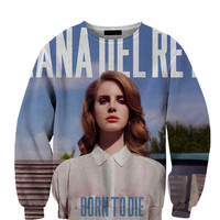 Lana Del Rey Born To Die All Over Custom Sublimated sweatshirt Unisex Women and Men