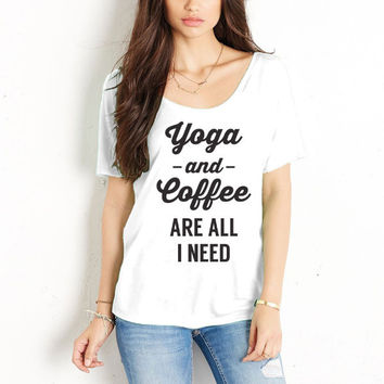 Yoga and Coffee are All I Need
