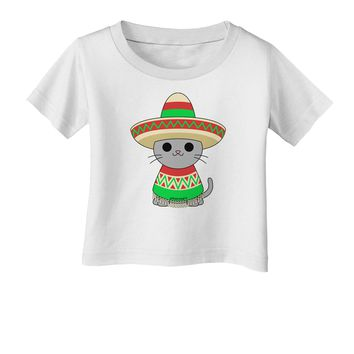 Cat with Sombrero and Poncho Infant T-Shirt by TooLoud