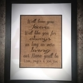 I'll Love You Forever Sign, Nursery Rhyme, Mothers Day Gift, Gifts for Mom, Mothers Day Gift Idea, Grandma Gifts, Personlized