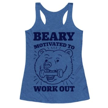 BEARY MOTIVATED TO WORK OUT