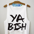 Ya Bish Crop Top | fresh-tops.com