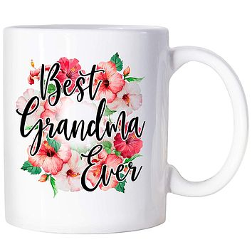 Grandma Birthday Gifts Mothers Day Gifts For Grandma Best Grandma Ever Mug New Grandma Gifts Mom Birthday Gifts Present For Grandma 11oz Coffee Mug