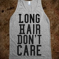 Long Hair Don't Care - Righteous
