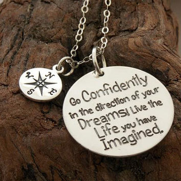 Compass necklace ... Go confidently in the direction of your dreams ... sterling silver ... inspirational quote necklace ... graduation gift