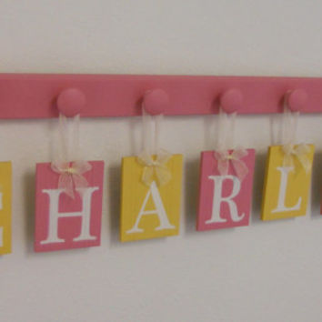 Pink Yellow Baby Name Wall Hanging Sign Set Includes 7 Wooden Peg Hangers Painted Pink and Yellow Personalized Letters for CHARLEY