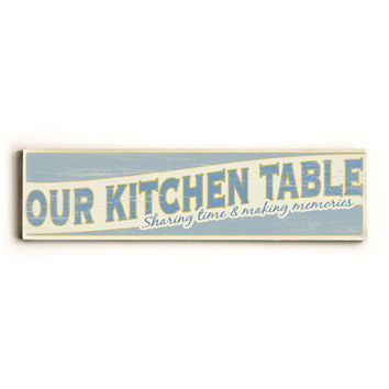 Personalized Our Kitchen Table Wood Sign