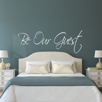 Be our guest wall decal guest room quote