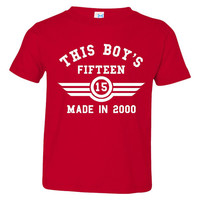 This Boy's FIFTEEN Made in 2000 Customized 15th Birthday Youth T Shirt Happy Fifteenth Birthday Fun Shirt for Boy's 15th Birthday Shirt