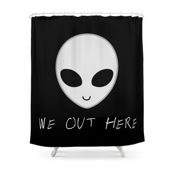 Society6 We Out Here - Alien Shower Curtains