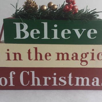 Believe in the Magic of Christmas - Wood/Vinyl Blocks/Small Stacker